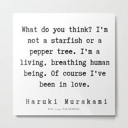 41   |  Haruki Murakami Quotes | 190811 Metal Print