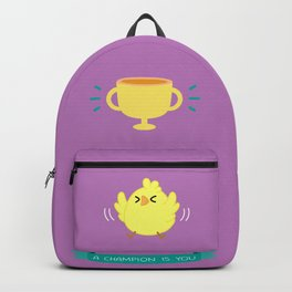Chicken - A Champion Is You Backpack