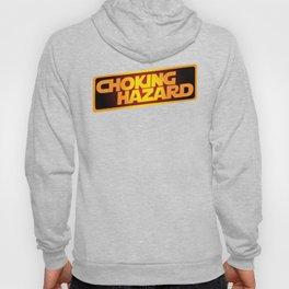 Choking Hazard Funny Hoody