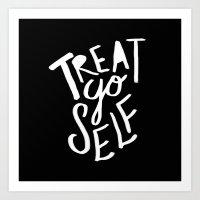 treat yo self Art Prints featuring Treat Yo Self II by Leah Flores