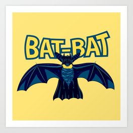Bat-Bat Art Print