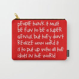 Calvin and Hobbes quote Carry-All Pouch