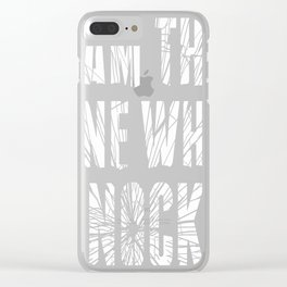I am the one who knocks! Clear iPhone Case