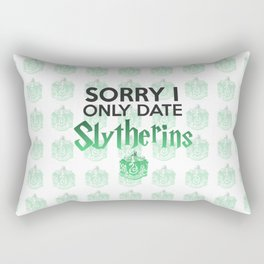 Sorry I Only Date Slytherins Rectangular Pillow