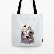 Remind Me Of The Babe Tote Bag