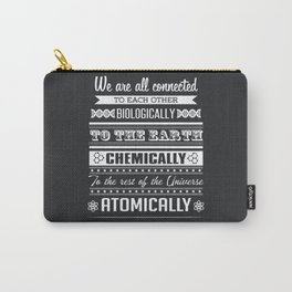 We Are All Connected (Black) Carry-All Pouch