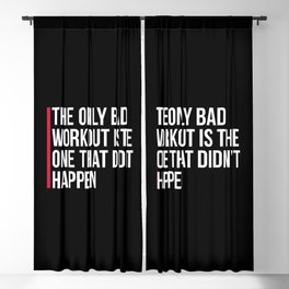 The Only Bad Workout Gym Quote Blackout Curtain
