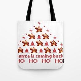 Santa is coming back! Tote Bag