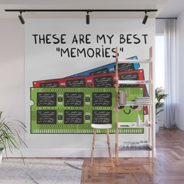These are my best MEMORIES Wall Mural