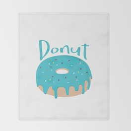 Life is short - Eat more Donuts Throw Blanket