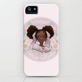 Darling, You're Flawless iPhone Case
