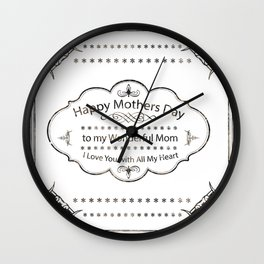 Mothers Day All of My Heart Mom Wall Clock