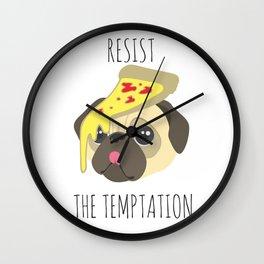 Resist The Temptation Pug Wall Clock