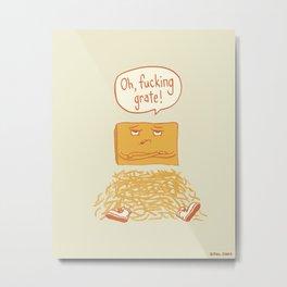 Fucking Grate Metal Print