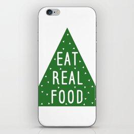 Eat Real Food iPhone Skin