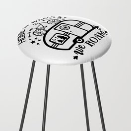 Home Is Where We Roam Rv Camper Road Trip Counter Stool