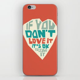 If you don't love it… A PSA for stressed creatives. iPhone Skin