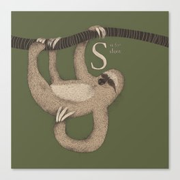 S IS FOR SLOW Canvas Print