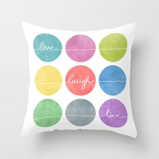 Love Laugh Live 2 (Colorful) Throw Pillow