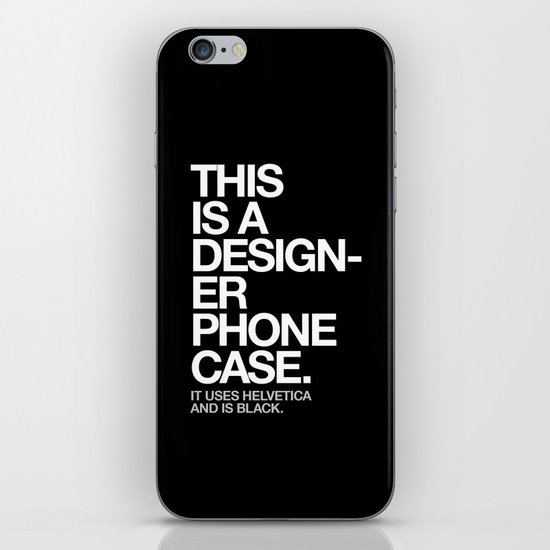 THIS IS A DESIGNER... iPhone & iPod Skin