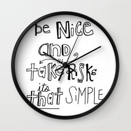 Nice + Risks = Happiness  Wall Clock