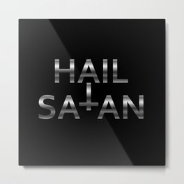Hail Satan- Silver Antichrist quote with occult symbol Metal Print