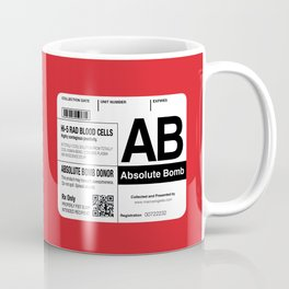 My Blood Type is AB, for Absolute Bomb! Coffee Mug