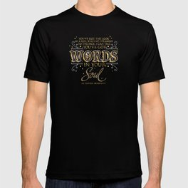 Words in your soul T-shirt