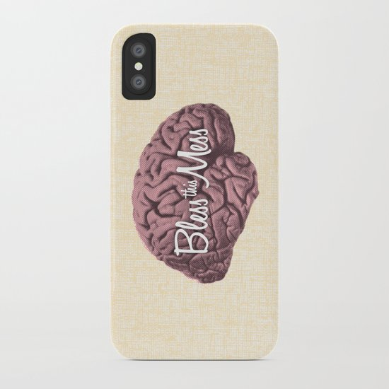 Bless this Mess. iPhone Case