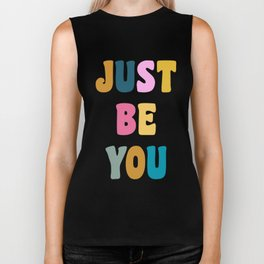 Colorful Just Be You Lettering Biker Tank