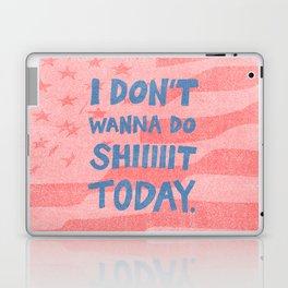Don't Wanna Laptop & iPad Skin