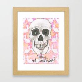 Today Not Tomorrow Framed Art Print