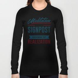 Meditation To Realization Long Sleeve T-shirt