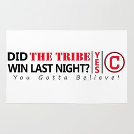 Did the tribe win last night? Rug