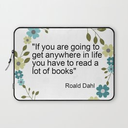 a book quote Laptop Sleeve