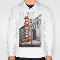 theater Hoodies featuring Chicago Theater by Chris Martin