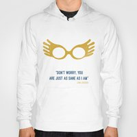 """luna lovegood Hoodies featuring """"Don't worry you are just as sane as i am"""" Luna Lovegood by :: Fan art ::"""