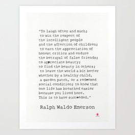 """To laugh often and much;"" Ralph Waldo Emerson quote Art Print"