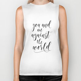 You And Me Against The World Printable Wall Art, Quote Poster, Home Decor, Typography Sign Biker Tank