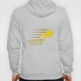 Don't Scare I Ride a Mare Equestrian Animal Horse Lovers Hoody