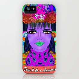 Don't Be a Hummer- Woman and Hummingbird Feminist Portrait iPhone Case