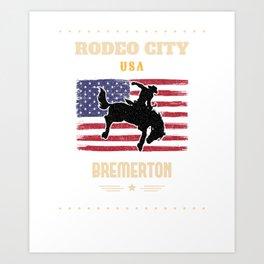 RODEO CITY USA, BREMERTON  Art Print