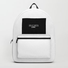 do it with love quote Backpack