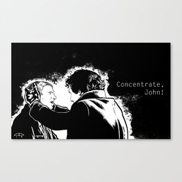 Concentrate, John! Canvas Print
