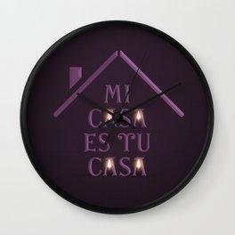 Mi Casa Es Tu Casa Wall Clock