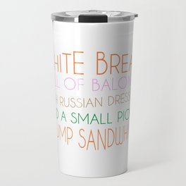 Trump Sandwhich Travel Mug