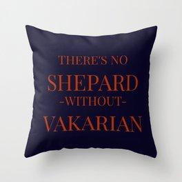 No Shepard Without Vakarian Throw Pillow