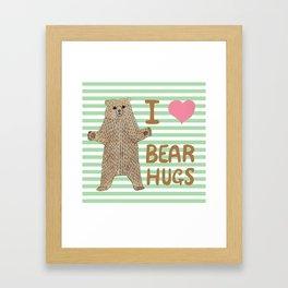 I Love Bear Hugs Framed Art Print
