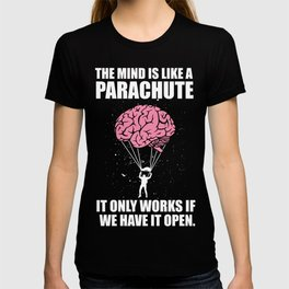 Funny mind parachute gift T-shirt