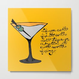 Duct Tape or A Martini Metal Print
